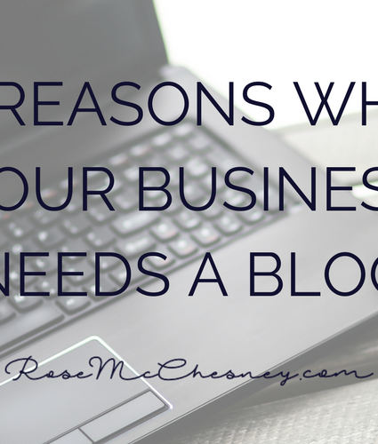 4 Reasons Why Your Business Needs A Blog