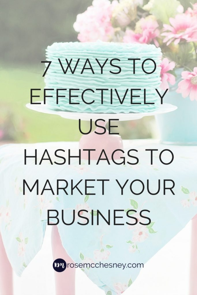 7 ways to effectively use hashtags to market your business pin