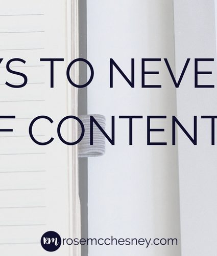 4 Ways to Never Run Out of Content Ideas